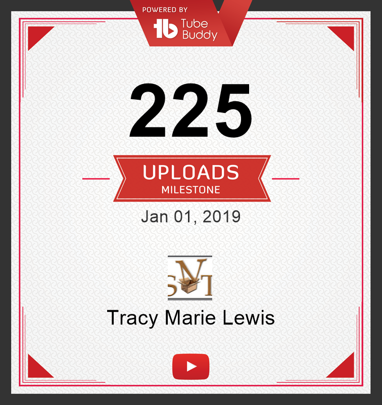 225 YT uploads certificate | Tracy Marie Lewis | www.stuffnthingz.com