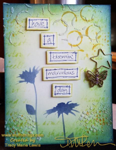 Bloomin Marvelous Day With Charm Card | Tracy Marie Lewis | www.stuffnthingz.com
