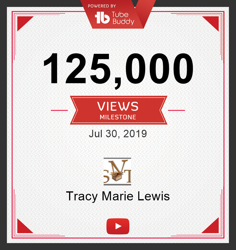 125k YT Views | Tracy Marie Lewis | www.stuffnthingz.com