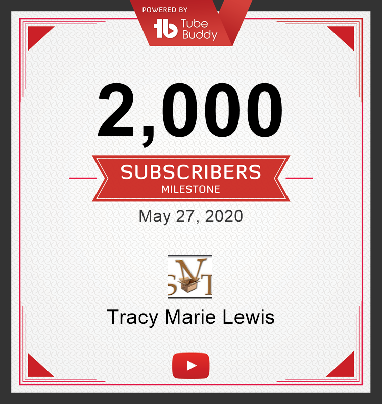 2k YT Subscribers | Tracy Marie Lewis | www.stuffnthingz.com