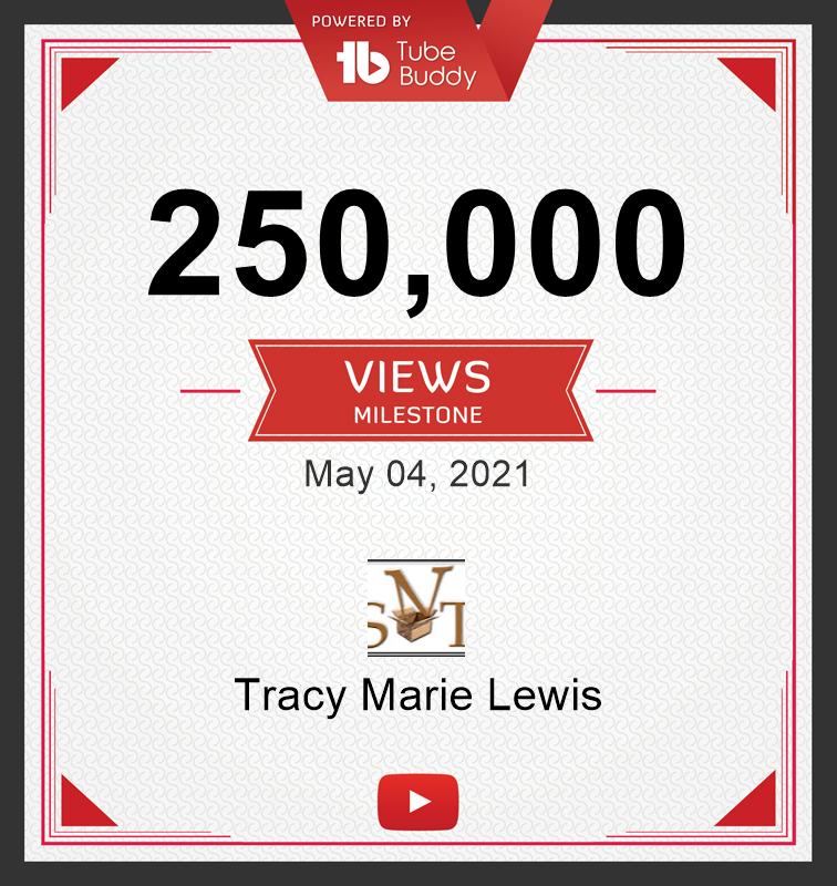 250k YT Views | Tracy Marie Lewis | www.stuffnthingz.com