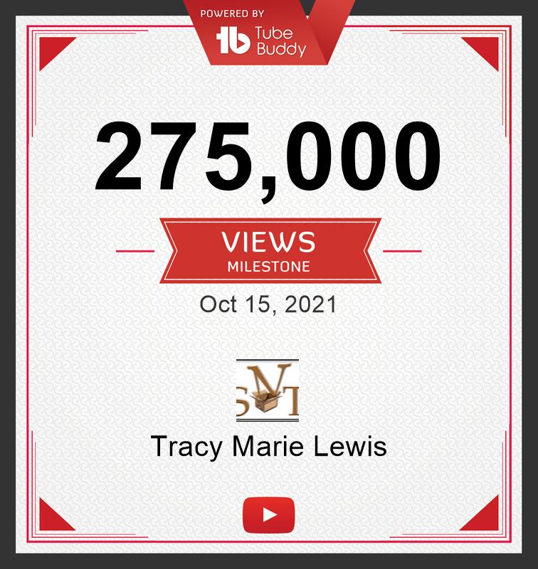 275k YT Views | Tracy Marie Lewis | www.stuffnthingz.com
