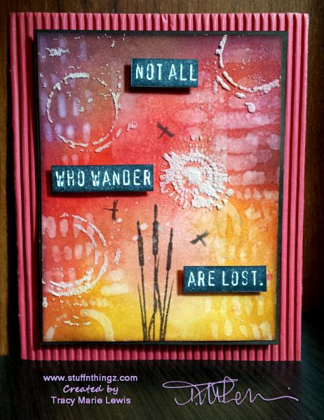 Dragonflies Not All Who Wander Are Lost | Tracy Marie Lewis | www.stuffnthingz.com
